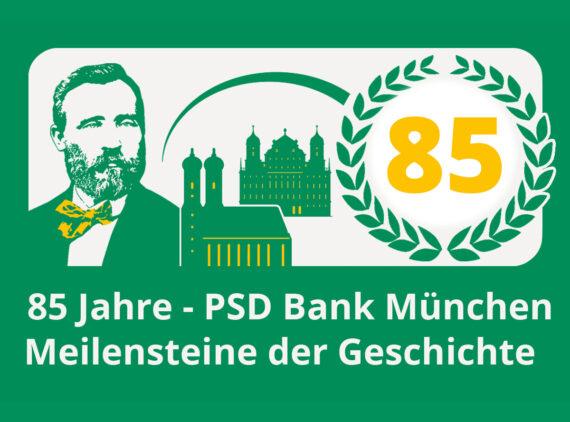 85 Jahre PSD Bank München